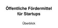 öffentliche Fördermittel für Start-ups